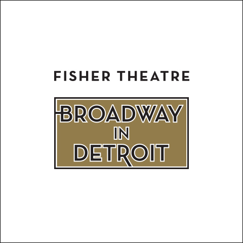 Fisher Theatre – Broadway In Detroit